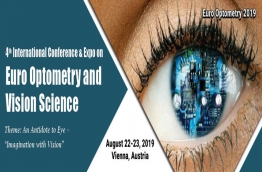 "EuroOptometry 2019 invites all the participants and attendees from all over the world to attend 4th International Conference & Expo on Euro Optometry and Vision Science during August 22-23, 2019 to be held at Vienna, Austria with the Theme: An Antidote to Eye – ""Imagination with Vision"" which includes prompt Keynote Presentations, Oral talks, Poster Presentations, Workshop, Symposia and Exhibitions."